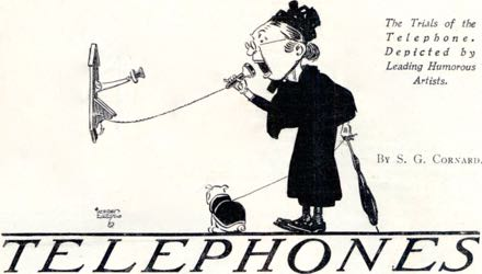 Black and white cartoon: Alfred Leete - the artist behind the 'Kitchener poster - shows this woman yelling into the earpiece of an Edwardian wall phone