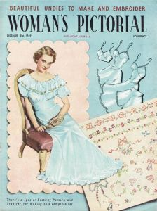Woman's Pictorial magazine from 1949 with the cover line: 'Beutiful undies to make and embrioder'