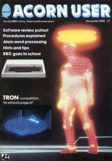 Acorn User magazine cover from December 1982. This issue would have been edited from the Bedford Square offices