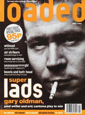 The May 1994 first issue of Loaded - a landmark title under James Brown