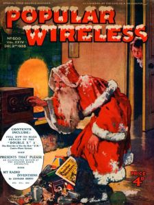 Popular Wireless has Santa dropping off a standard issue of the magazine from his sack while an expectant-looking boy watches from behind the door in 1933