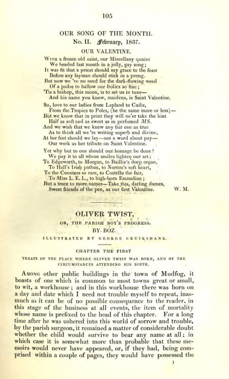 The opening of is Charles Dickens' novel Oliver Twist in Bentley's Miscellany from February 1837