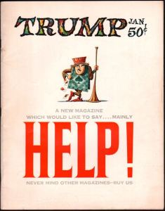 Trump magazine cover from 1959. It was a cross between Mad and Playboy