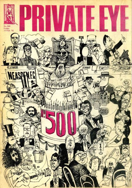 Lord Goodman jumps out of a giant birthday cake on Private Eye's 500th issue cover in February 1981