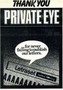 A punning advert from Letraset for Private Eye's celebratory issue
